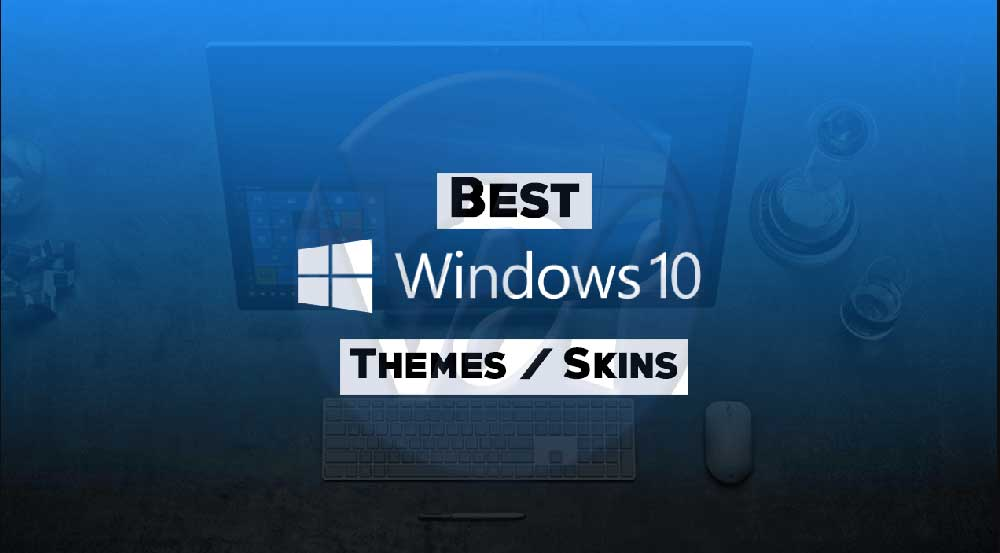 Themes and Skins for Windows